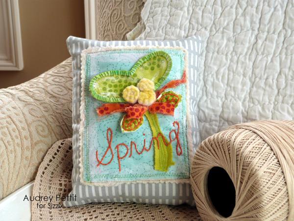 Audrey Pettit Sizzix SpringPillow