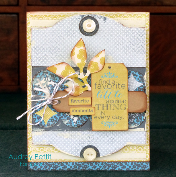 Audrey Pettit Sizzix FavoriteMomentsCard