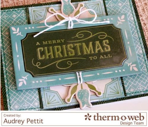AudreyPettit-Thermoweb-MerryChristmasToAllCard2