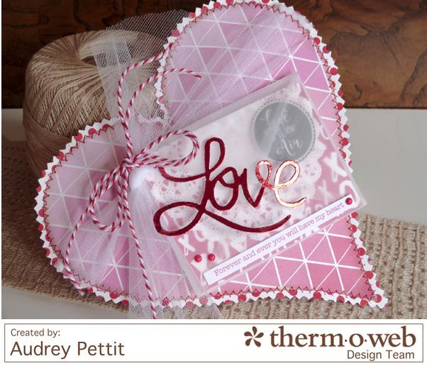 AudreyPettit Thermoweb DecoFoil LoveValentinePillow