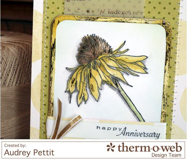 AudreyPettit Thermoweb HappyAnniversaryCard2
