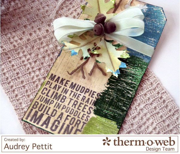 AudreyPettit Thermoweb DecoFoil ImagineTag2