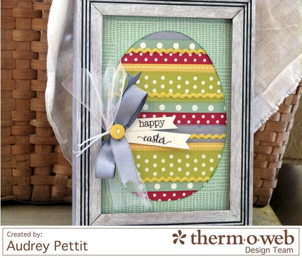 AudreyPettit Thermoweb EasterEggFrame3